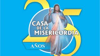 Celebración de los 25 Años  de a Casa de La Misericordia