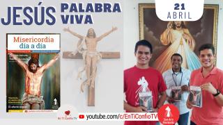 Camino Diario de Oración Personal | 21 de Abril del 2021
