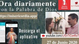 Camino Diario de Oracion 27 de Junio