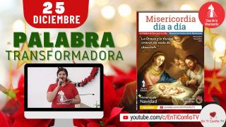 Camino Diario de oración / 25 de Diciembre del 2020