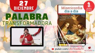 Camino Diario de oración / 27 de Diciembre del 2020