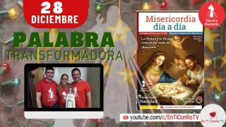 Camino Diario de oración / 28 de Diciembre del 2020