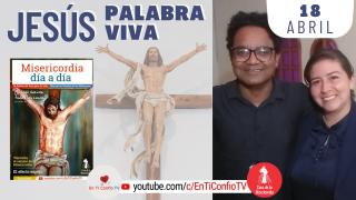 Camino Diario de Oración Personal | 18 de Abril del 2021