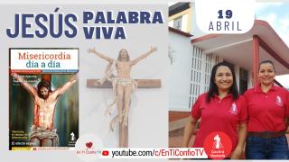 Camino Diario de Oración Personal | 19 de Abril del 2021