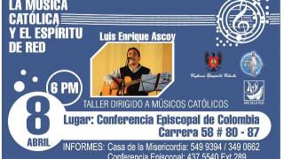 TALLER CON EL CANTAUTOR CATÓLICO PERUANO LUIS ENRIQUE ASCOY