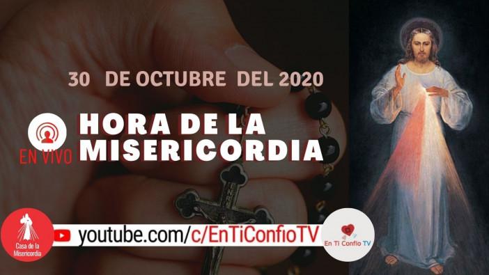 Hora de la Misericordia 30 de Octubre de 2020