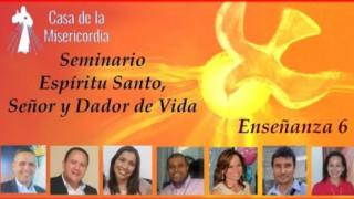 Preparemos Pentecostés.  Esta Noche    Enseñanza 6:   El Espíritu Santo Alma y Vida de la Iglesia