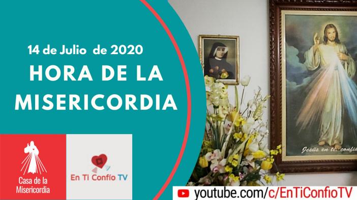 Hora de la Misericordia 14 de Julio del 2020