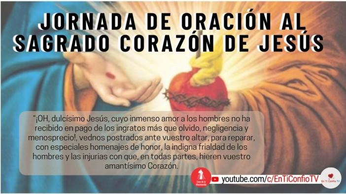 Jornada de Oración al Sagrado Corazón de Jesús / 11 de Junio del 2021