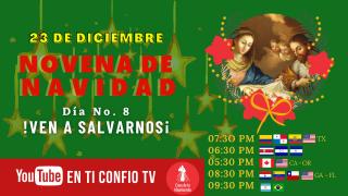 Novena de Navidad día 8: ¡Ven a salvarnos!