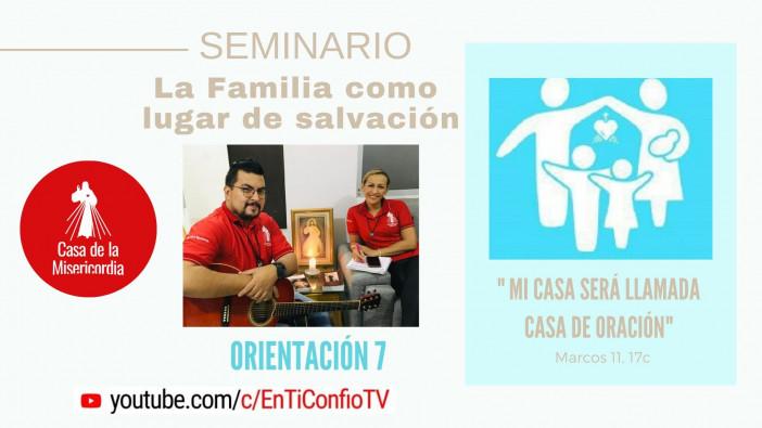 Esta Noche  :Orientación 7. El trabajo y la fiesta dones para vivir la belleza de ser familia  7:30 PM Hora Colombia