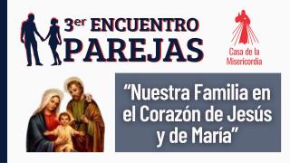 3ᵉʳ Encuentro de Parejas / 24 de Septiembre del 2021