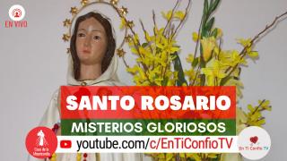 Santo Rosario Misterios Gloriosos 2 de Diciembre del 2020