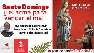Especial Santo Domingo y el arma para vencer el mal | Santo Rosario Misterios Gozosos