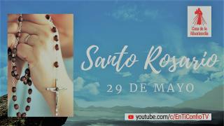 Santo Rosario 29 de Mayo