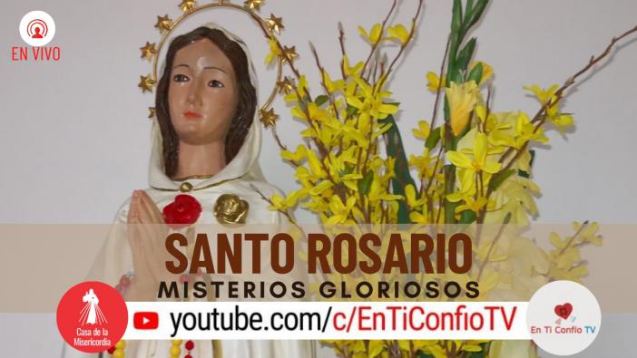 Santo Rosario Misterios Gloriosos