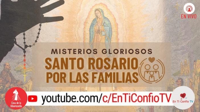 Santo Rosario por las Familias / Domingo 18 de Octubre de 2020