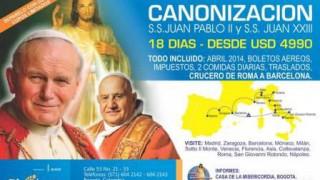 Peregrinación para la Canonización  S.S. Juan Pablo II y S.S. Juan XIII