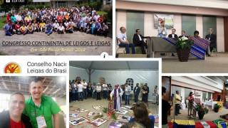 Participación  en el Congreso Continental  de Laicos organizado por el CELAM en Sao  Paulo Brasil 2018