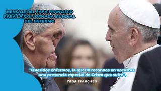 Mensaje Santo Padre Francisco para Jornada Mundial del enfermo 2014