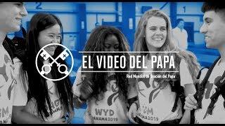 """""""EL VIDEO DEL PAPA"""": enero 2019 Jóvenes en la escuela de María"""