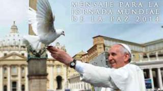 Mensaje Papa Francisco para la Jornada Mundial de la Paz 2014